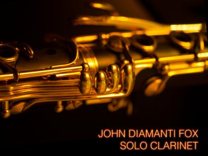 John Diamanti Fox: Solo Clarinet